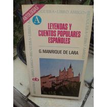 Leyendas Y Cuentos Populares Españoles, G. Manrique De Lara