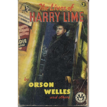 The Lives Of Harry Lime Orson Welles Y Otros En Ingles 1952