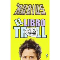 El Libro Troll - El Rubius -