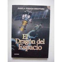 El Dragón Del Espacio - Ángela Posada - Swafford 2007