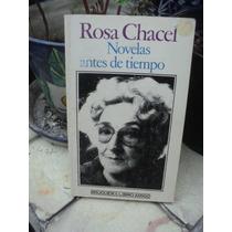 Rosa Chacel, Novelas Antes De Tiempo