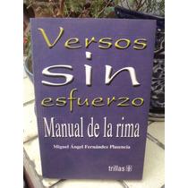 Miguel Ángel Fernández Plasencia, Versos Sin Esfuerzo