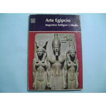 Arte Egipcio, Imperio Antiguo Y Medio / Vang Poulsen
