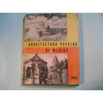 Libro De Arquitectura Popular De Mexico