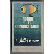Robur El Conquistador Julio Verne 1ª 1972 Ed Doncel Clasicos