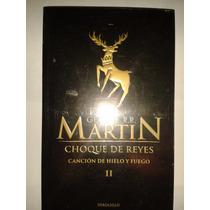 Choque De Reyes George R R Martin Canción Hielo Y Fuego 2