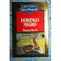 Domingo Negro Primera Edición / Thomas Harris / Hannibal