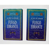 Guy Gavriel Fuego Errante Vol 1 Y 2, Dos Libros Oferta 2x1