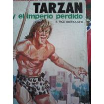 Tarzan Y El Imperio Perdido, Autor Rice Burroughs