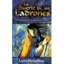 Arg Libro La Suerte De Los Ladrones Serie Epica Fantasia Au1