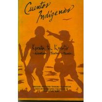 Cuentos Indígenas - Francis Pino (envío Gratis) Sp0