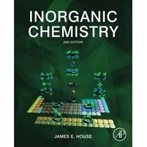 Chimica Inorganica (inorganic Chemistry) Autor: House