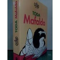 Libro Toda Mafalda - Quino - Ediciones La Flor