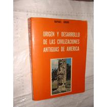 Libro Origen Y Desarrollo De Las Civilizaciones Antiguas De
