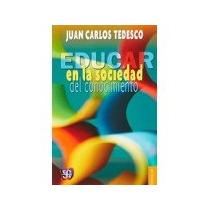 Libro Educar En La Sociedad Del Conocimiento