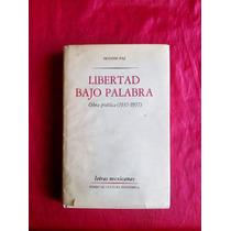 Octavio Paz Libertad Bajo Palabra Antología (1935-1957)