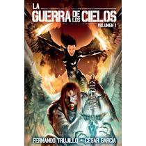 La Guerra De Los Cielos Fernando Trujillo