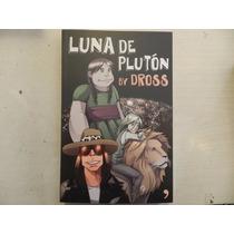 Libro Luna De Plutón - By Dross