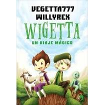 Wigetta Un Viaje Mágico Libro Digital Alta Definición