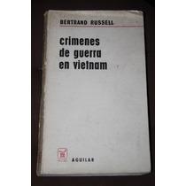 Crimenes De Guerra En Vietnam , Bertrand Russel