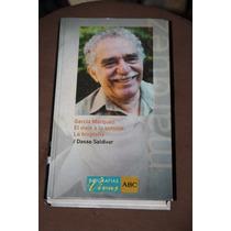 El Viaje A La Semilla La Biografia Gabriel Garcia Marquez
