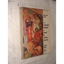 Libro La Literatura Universal A Traves De Autores Selectos ,
