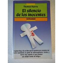 El Silencio De Los Inocentes, Thomas Harris, Novela