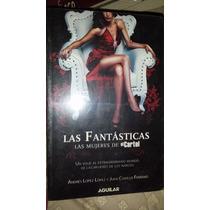 Las Fantasticas, Las Mujeres De El Cartel, Andres Lopez Vbf