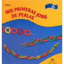 Mis Primeras Joyas De Perlas - Stellina