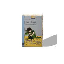 Ingo Y Drago, Mira Lobe, Ilustraciones De Susi Weigel Mmu