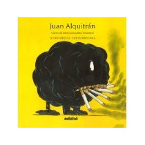 Libro Juan Alquitran Cuentos De Niños Par *cj