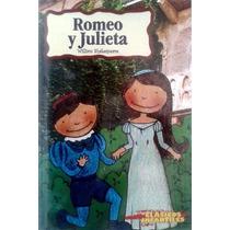 Libro Romeo Y Julieta, William Shakespeare Clásicos Niños