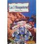 Libro Los 3 Mosqueteros, Alejandro Dumas, Clásicos Niños