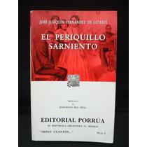 Fernández De Lizardi, El Periquillo Sarniento.