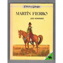 Martín Fierro / José Hernández