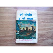 El Viejo Y El Mar-año1979-aut-ernest Hemingway-edit-época-rm
