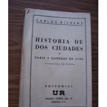 Historia De Dos Ciudades-paris-lóndres1793-antguo-dickens-ur