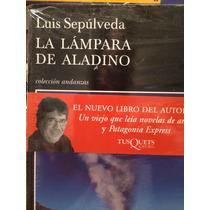 Luis Sepúlveda. La Lámpara De Aladino