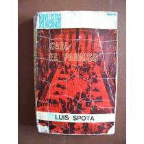 Casi El Paraiso-5a.ed-1971-aut-luis Spota-edit-diana-op4