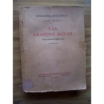 Las Grandes Aguas-2a.ed-1953-aut-luis Spota-edit-porrúa-op4