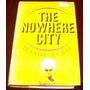 Libro Alison Lurie The Nowhere City Ingles Mp0 Envio Gratis