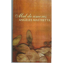 Mal De Amores De Ángeles Mastretta