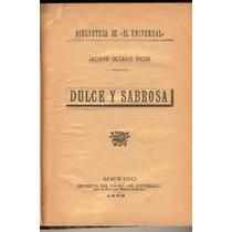 Picón, Jacinto Octavio. Dulce Y Sabrosa. 1898.