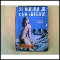 Dickson.se Alquila 1 Cementerio.1953