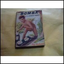 Rockwood, Roy. Bomba En Las Cataratas. 1953¡