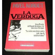 Libro Pavel Kohout La Verduga Pm0 Novela Literatura Europa