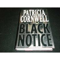 Libro Cornwell Black Notice Ingles Mp0 Forense Envio Gratis