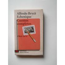 Cuentos Completos Alfredo Bryce Echenique