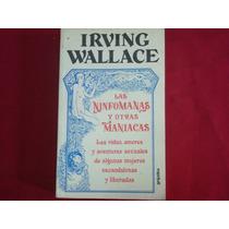 Irving Wallace, Las Ninfómanas Y Otras Maniacas