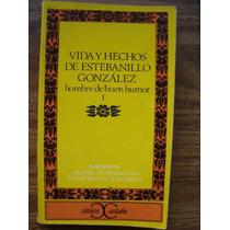 Vida Y Hechos De Estebanillo González - Anónimo (2 Vol)